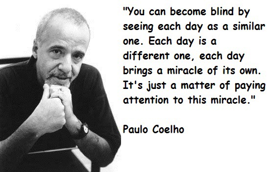 Paulo Coelho – For My Visitors In Brazil.