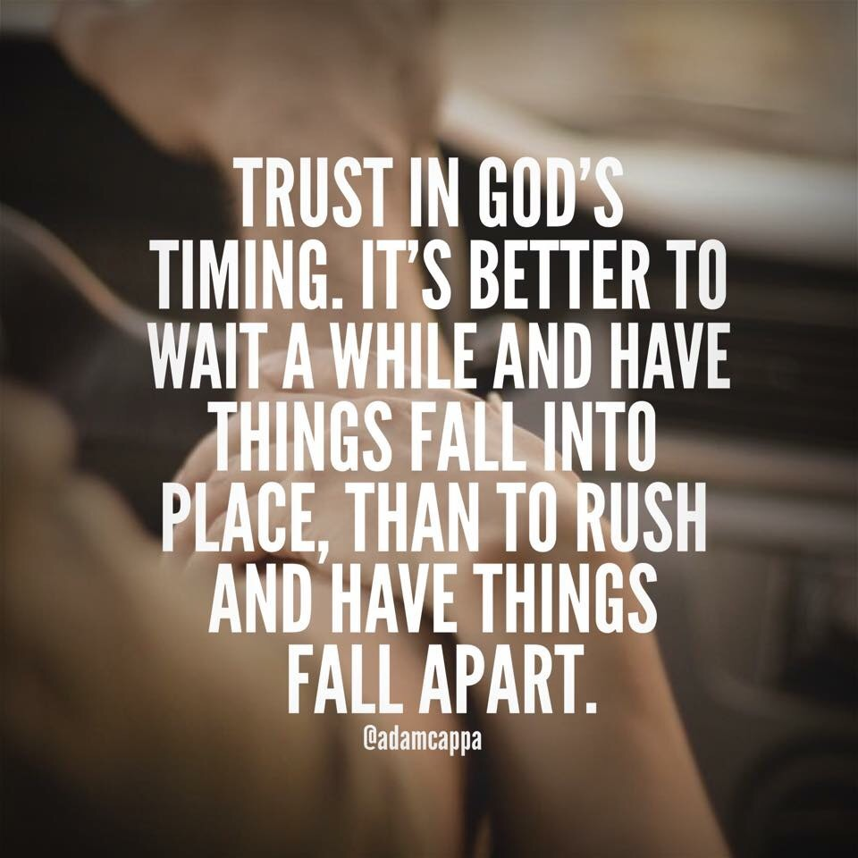 Gods Timing Is Always On Time.