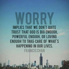 What worrying really means to a Christian