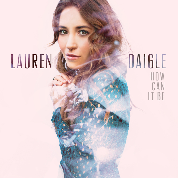 "Lauren Daigle – ""How can it be"" is an album that the Holy Spirit uses to inspire"